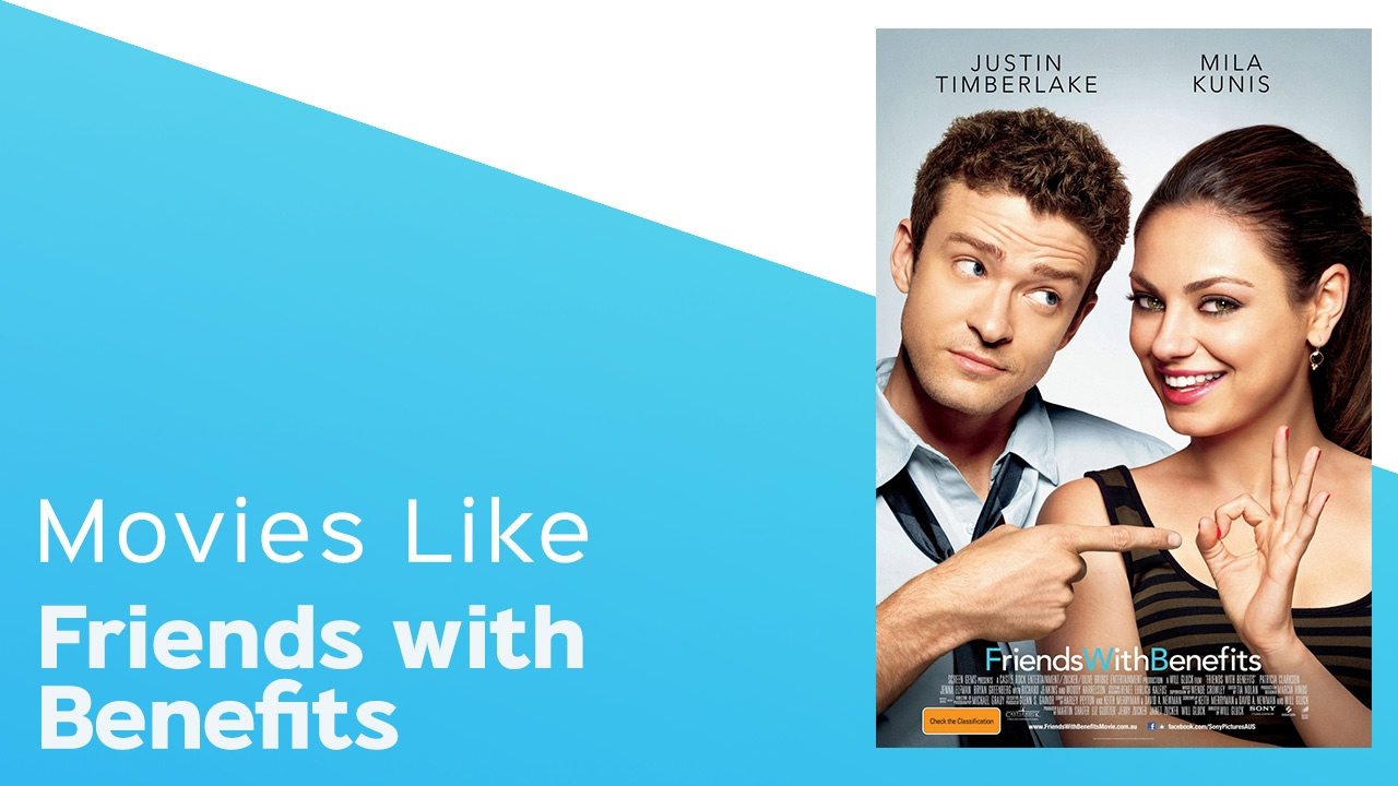 Download Movies like Friends with Benefits - itcher playlist