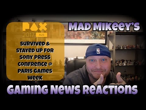 Pax Australia 2017 Report + PlayStation Paris Games Week 2017 Conference - Gaming News Reactions