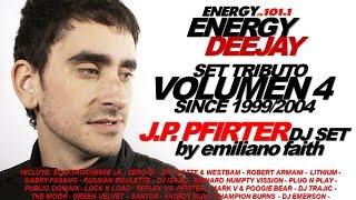 NRG DJ POR JP.PFIRTER VOL. 4 (SET TRIBUTO) NRG 101.1 FM