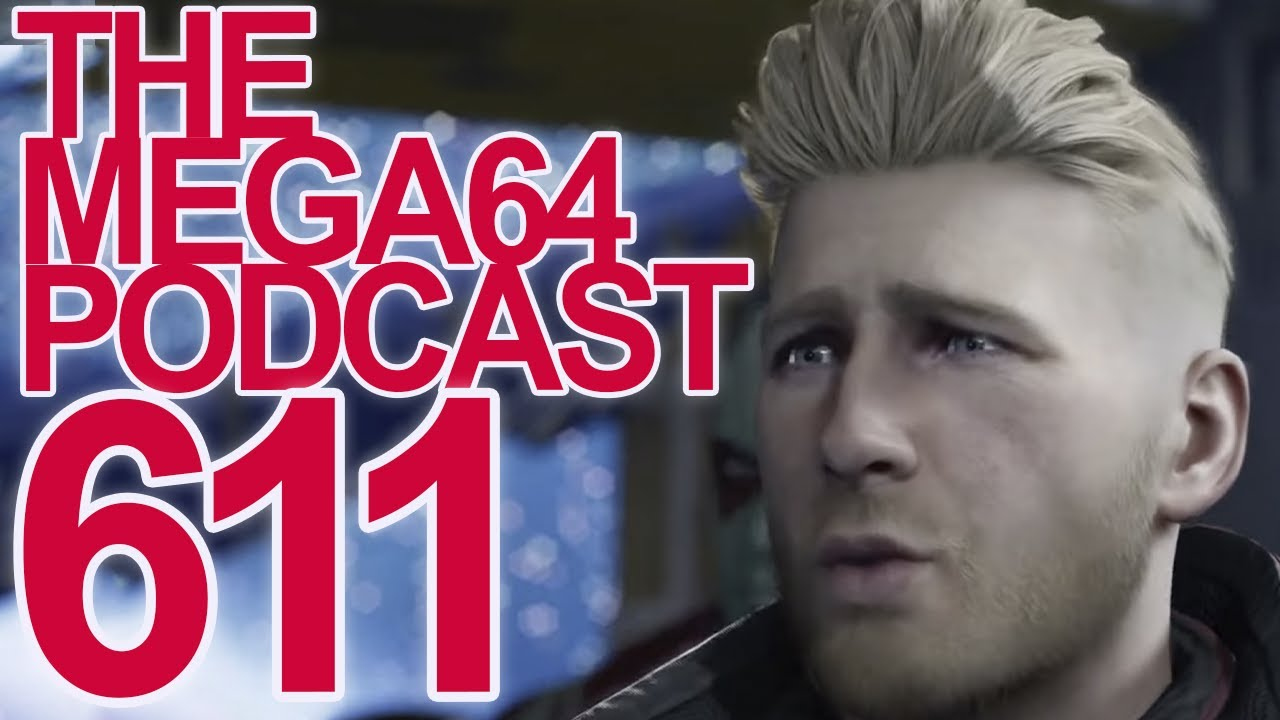 Mega64 Podcast 611 - Is This The Worst E3 Of All Time?
