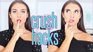 7 CRUSH HACKS EVERY Girl SHOULD KNOW !!