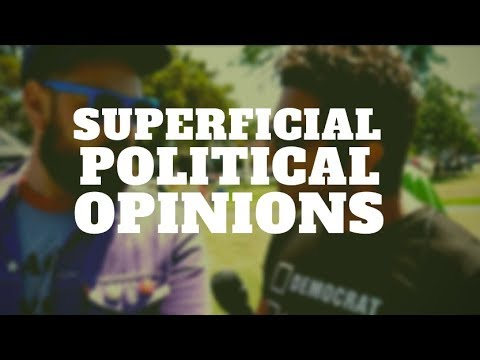 Understanding Superficial Political Opinions