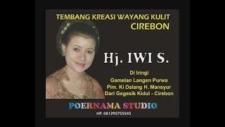 Download Mp3 Lagu Kreasi Wayang Kulit Sinden Hj. Iwi S. Gamelan Langen Purwa