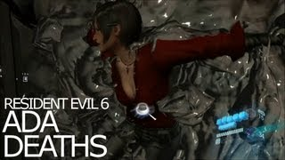 Ada Wong Death Scenes - Be Killed Awesomely Title Resident Evil 6