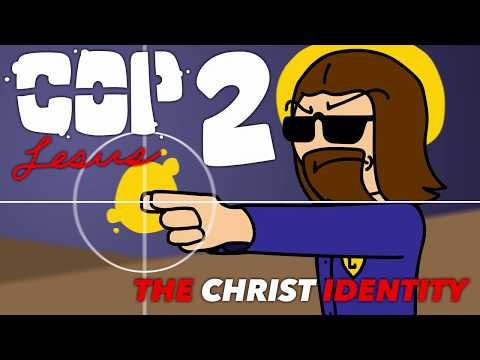 Cop Jesus 2: The Christ Identity