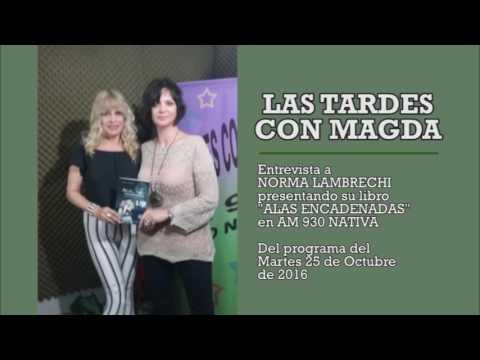 Las tardes con Magda Entrevista a Norma Lambrechi en AM 930 Nativa 25 10 2016