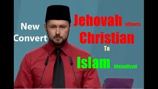 Day3 Jehovah Witness Christian Convert to Islam Ahmadiyyat