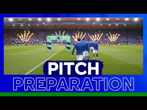 How Leicester City prepared King Power Stadium for 2021/22