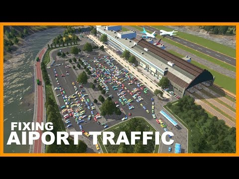 FIXING NEW AIRPORT TRAFFIC | Cities Skylines - YouTube