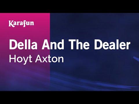 Karaoke Della And The Dealer - Hoyt Axton *