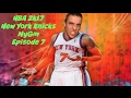 Knee Slapping RAGE! | NBA 2k17 | New York Knicks MyGM | Episode 7