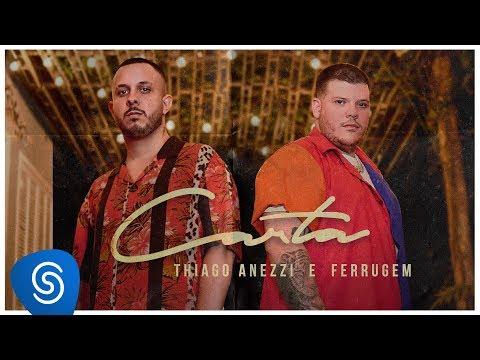 Thiago Anezzi ft Ferrugem - Carta