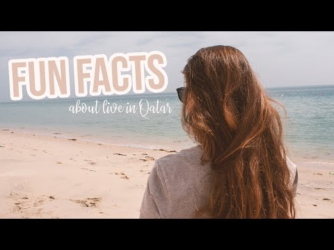 Fun Facts About Life in Qatar