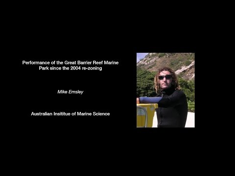 Mike Emslie - Performance of the Great Barrier Reef Marine P