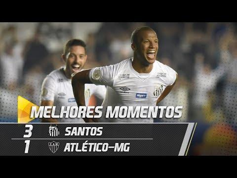 SANTOS 3 X 1 ATLÉTICO MG | MELHORES MOMENTOS | BRASILEIRÃO (09/06/19)