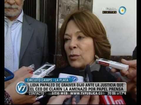 Visión Siete: Lidia Papaleo dijo ante la Justicia que Magnetto la amenazó por Papel Prensa