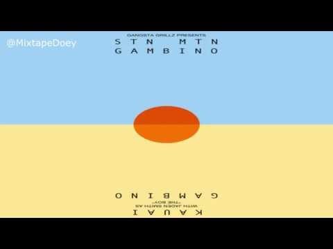 Childish Gambino STN MTN/ Kauai Mixtape ( Full Mixtape ) (+ Download Link )