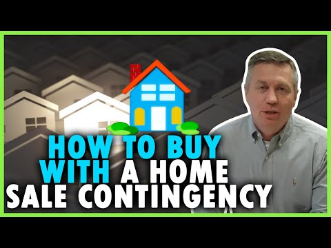 How does buying on home sale contingency work?