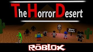 Many Killer The Horror Desert Von IIGODII_DarkNess [Roblox]
