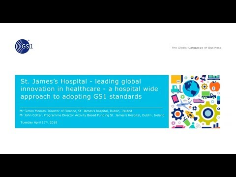 GS1 Webinar: St James's Hospital – a global wide approach to adopting GS1  standards