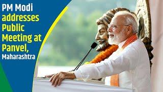 PM Modi addresses Public Meeting at Panvel, Maharashtra