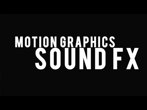 Motion Graphics Sound Effects