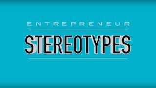 Entrepreneur Stereotypes