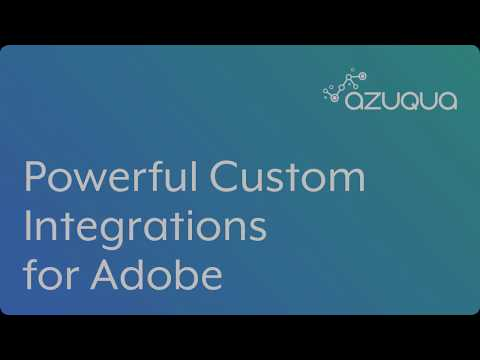 Powerful Custom Integrations for Adobe