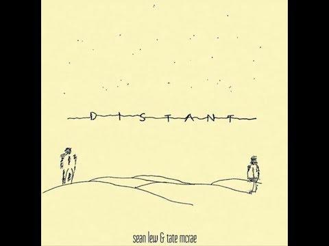Distant - LYRICS  - Sean Lew and Tate Mcrae