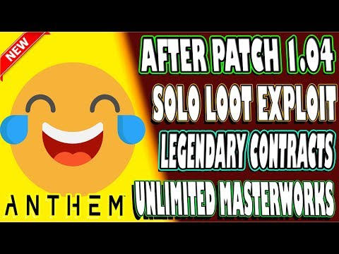 🆕 AFTER PATCH 1.04 | Legendary Contract SOLO LOOT EXPLOIT | Anthem | Unlimited MASTERWORKS - WORKS