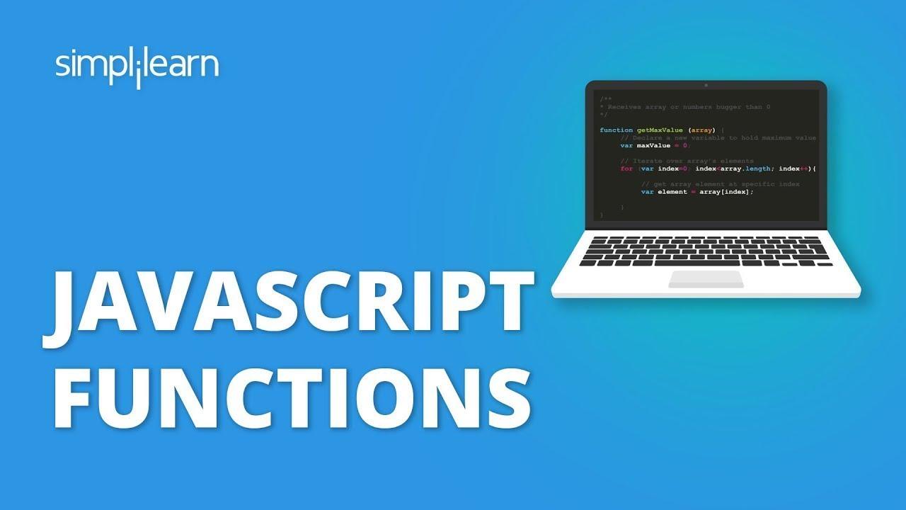 JavaScript Tutorial For Beginners - JavaScript Functions Explained