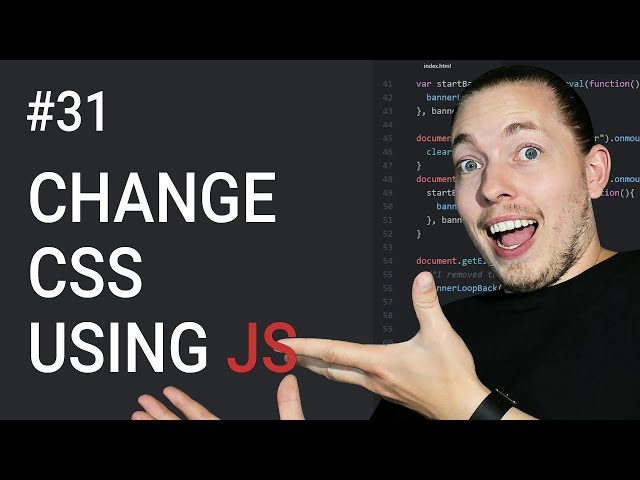31: How To Change CSS Using JavaScript | Document Object Model Tutorial | JavaScript Tutorial