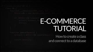 PHP E-commerce-Skript: Erstellen Sie eine Klasse und eine Verbindung zu einer Datenbank