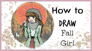 ❤ Drawing Tutorial - How to Draw a Fall Girl with Umbrella ❤
