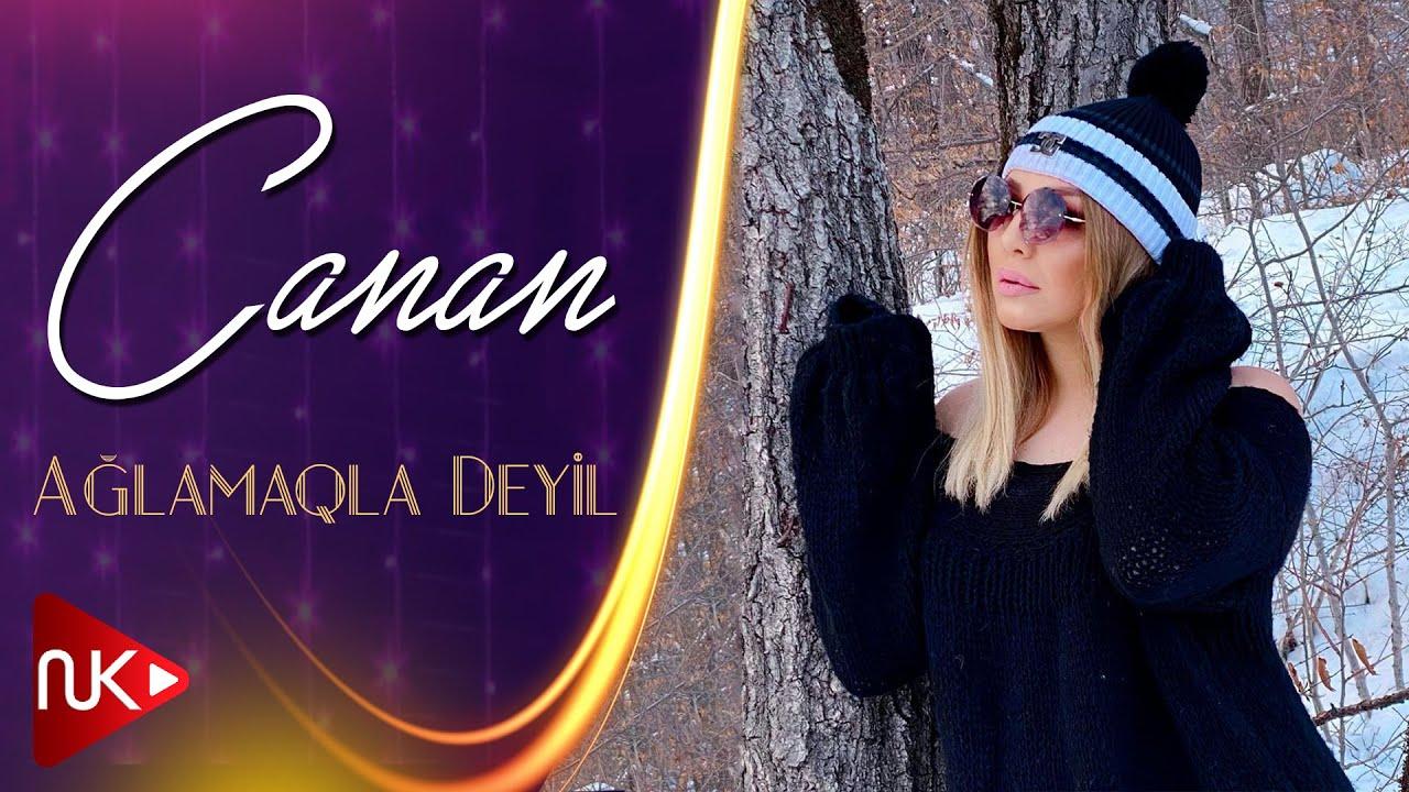 Canan - Aglamaqla Deyil 2020 (Official Music Video)