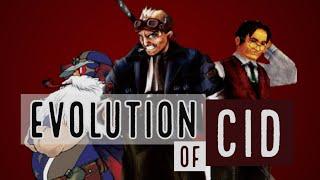 The Complete Evolution of Cid (Part 1)