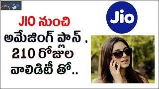 Jio New Amazing Plan With 210 Days Validity - Telugu Tech Guru