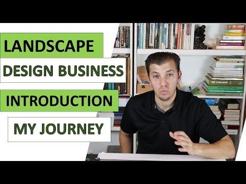 How To Start A Landscape Design Business Six Part Series