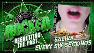 Gambar cover Saliva – Every Six Seconds | Regretting The Past | Rocked