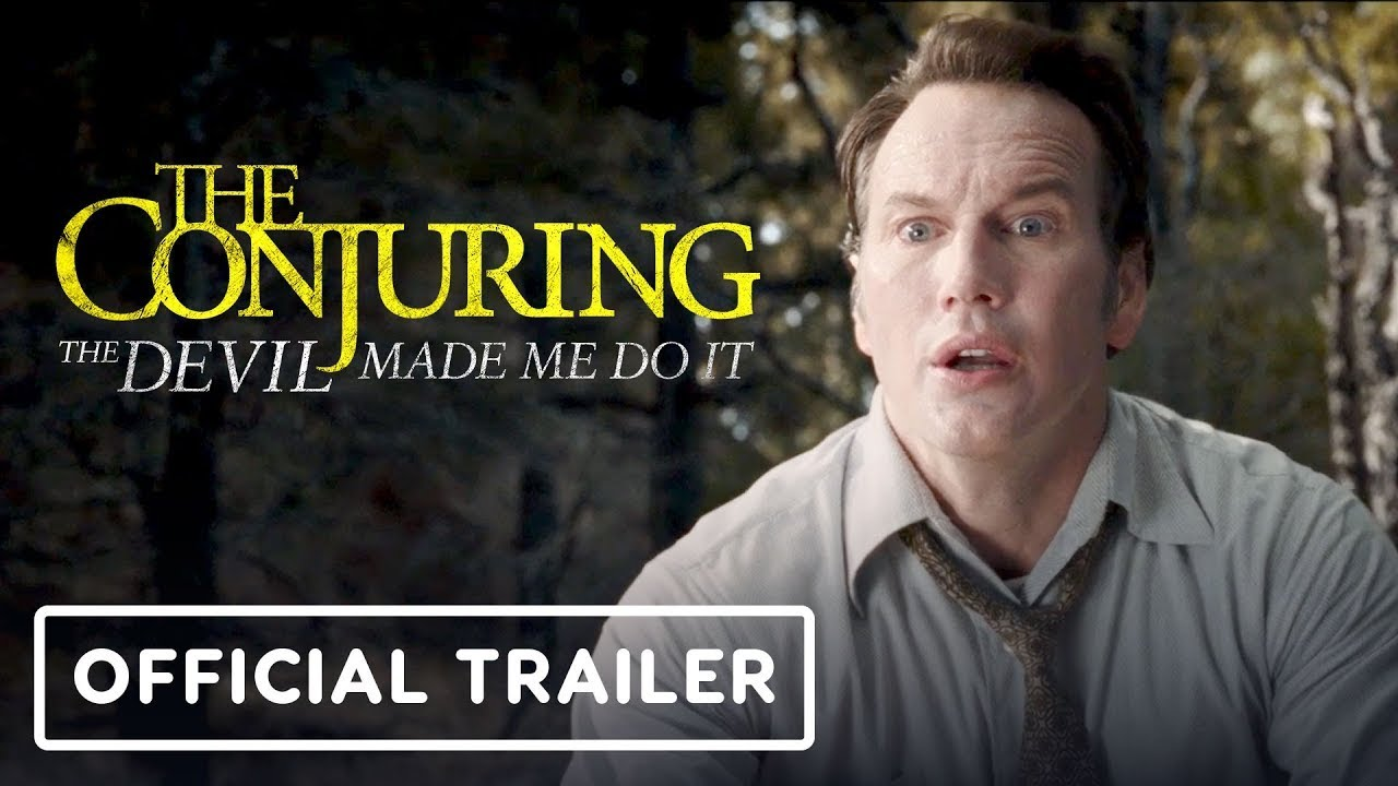 The Conjuring: The Devil Made Me Do It - Official Trailer (2021) Patrick Wilson, Vera Farmiga