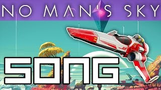 NO MAN'S SKY SONG
