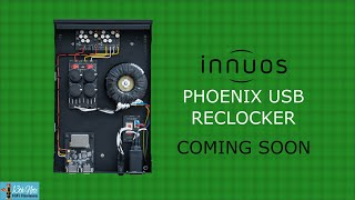 Innuos PhoenixUSB Reclocker Film Teaser (Coming Soon)