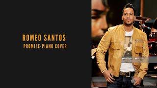 ROMEO SANTOS-PROMISE-PIANO COVER