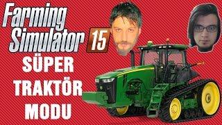Traktor Modu | Farming Simulator 15 Türkçe Multiplayer | Bölüm 90