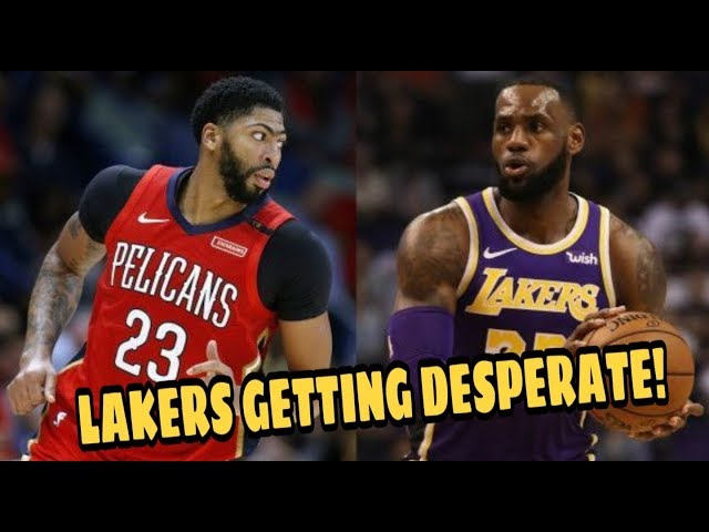 Lebron & Lakers will attempt to get Anthony Davis THIS SEASON!