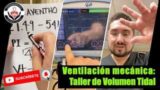 Taller de Calculo de Volumen Tidal By AVENTHO Dr. Zamarrón