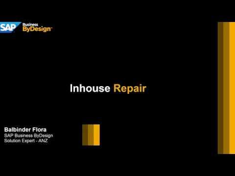 Business ByDesign - Inhouse Repair
