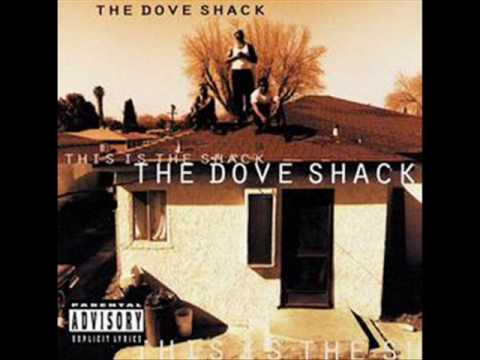 THE DOVE SHACK  SUMMERTIME IN THA LBC