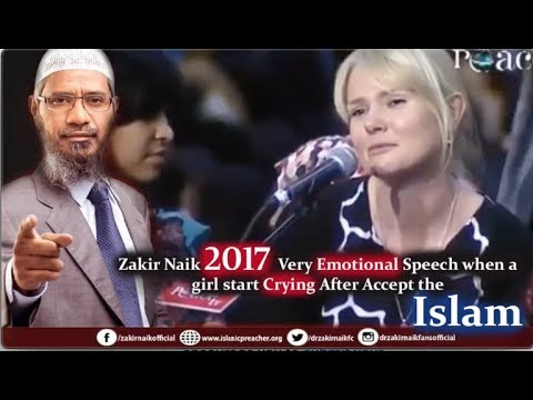Zakir Naik - Very Emotional Speech when a girl shed tears After Accept t...