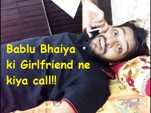 Bablu Bhaiya ko aaya galti se Girlfriend ka call   Honey ki Masti